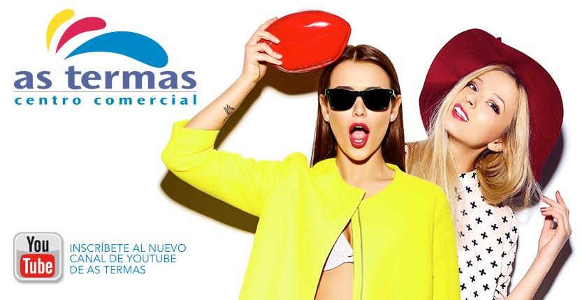 ¡Suscríbete ya al nuevo canal de moda de As Termas!