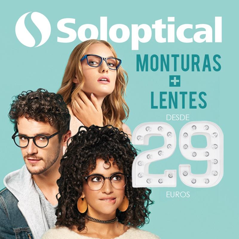 Presume de precio:  MONTURAS + LENTES 29€ en Soloptical
