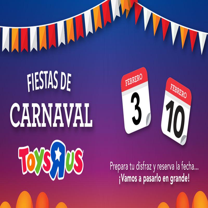 """¡Toys""""R""""Us se llena de color por carnaval!"""