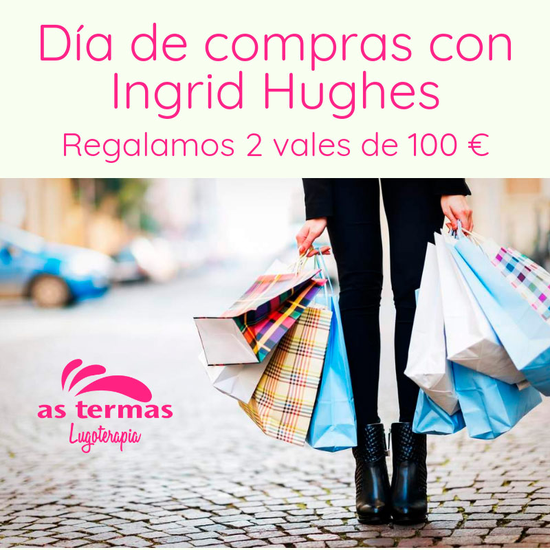 DÍA DE COMPRAS CON INGRID HUGHES